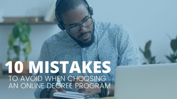 10 Mistakes to Avoid When Exploring Online Degree Program Options